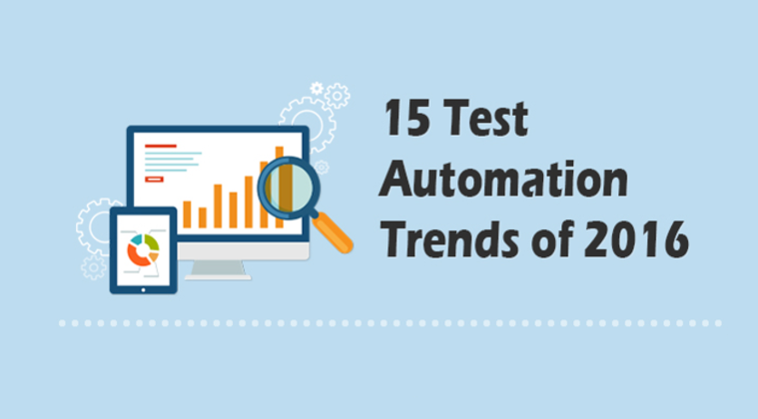 15 Test Automation Trends of 2016