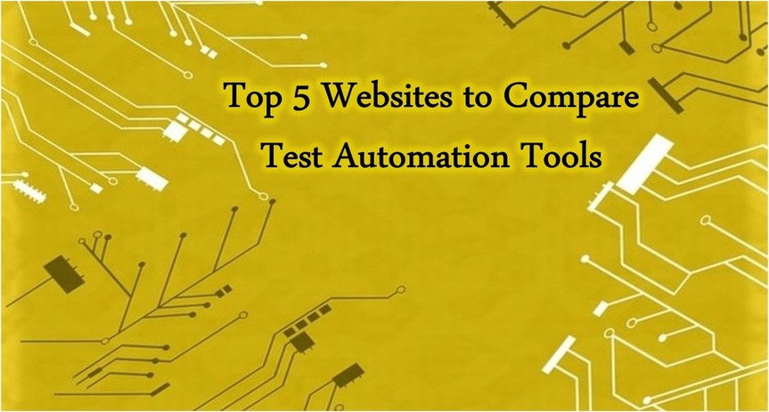 Top 5 Websites to Compare Test Automation Tools