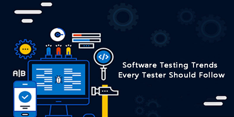 8 Software Testing Trends Every Tester Should Follow in 2018